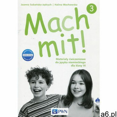 Mach mit! 3 Materiały ćwiczeniowe do języka niemieckiego dla klasy VI - Wachowska Halina, Sobańska-J - ogłoszenia A6.pl
