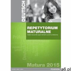 Pearson Repetytorium Maturalne 2015. Język Niemiecki. Poziom Podstawowy. Książka Nauczyciela + C - ogłoszenia A6.pl