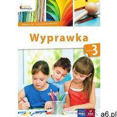 Owocna edukacja SP 3 Wyprawka MAC, Wydawnictwo Mac Edukacja - ogłoszenia A6.pl