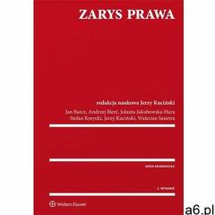 Zarys prawa - Barcz Jan, Bierć Andrzej, Jakubowska-Hara Jolanta, Korycki Stefan, Kuciński Jerzy, San - ogłoszenia A6.pl