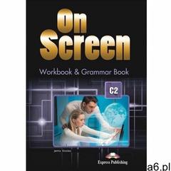 On Screen. Język angielski. Workbook & Grammar Book C2 + DigiBook. Zeszyt ćwiczeń dla szkoły - ogłoszenia A6.pl