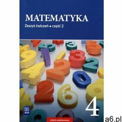 Matematyka. Zeszyt ćwiczeń. Klasa 4. Część 2 Szkoła podstawowa - Barbara Dubiecka-Kruk, Piotr Piskor - ogłoszenia A6.pl