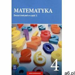 Matematyka. Zeszyt ćwiczeń. Klasa 4. Część 1 Szkoła podstawowa - Barbara Dubiecka-Kruk, Piotr Piskor - ogłoszenia A6.pl