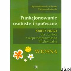 Funkcjonowanie osobiste i społeczne Karty pracy dla uczniów z niepełnosprawnością intelektualną Wios - ogłoszenia A6.pl