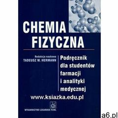 Chemia fizyczna Podręcznik dla studentów farmacji i analityki medycznej (9788320033984) - ogłoszenia A6.pl
