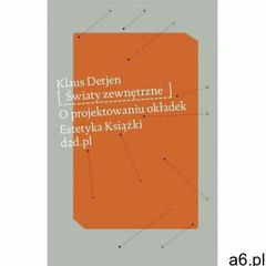 Światy Zewnętrzne O Projektowaniu Okładek - Klaus Detjen, D2D.pl - ogłoszenia A6.pl