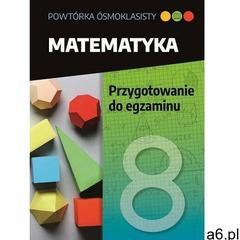 Powtórka ósmoklasisty. matematyka. przygotowanie.. - walczyk jolanta (2020) - ogłoszenia A6.pl