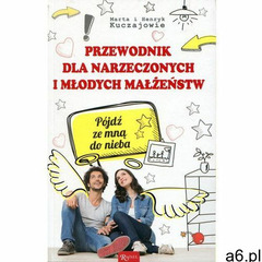 Przewodnik dla narzeczonych i młodych małżeństw Pójdź ze mną do nieba, oprawa broszurowa - ogłoszenia A6.pl