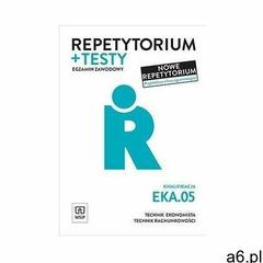 Repetytorium i testy egz. Kwalifikacja EKA.05. (9788302191558) - ogłoszenia A6.pl