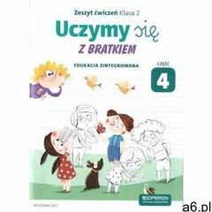 Uczymy się z Bratkiem 2 Zeszyt ćwiczeń cz.4 OPERON - ogłoszenia A6.pl