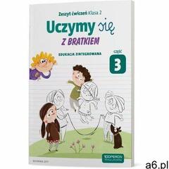 Uczymy się z Bratkiem 2 Zeszyt ćwiczeń cz.3 OPERON - ogłoszenia A6.pl