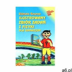 Ilustrowany zbiór zadań z fizyki dla gimnazjum (1999) - ogłoszenia A6.pl