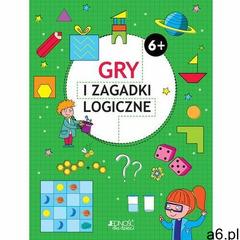Gry i zagadki logiczne 6+ - Praca zbiorowa (2019) - ogłoszenia A6.pl