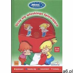Uczę się włoskiego śpiewająco + CD 3-6 lat (42 str.) - ogłoszenia A6.pl