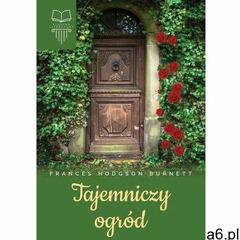 Tajemniczy ogród - Frances Hodgson Burnett (2019) - ogłoszenia A6.pl