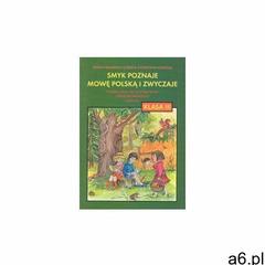 Smyk poznaje mowę 3. Część 1. Podręcznik - ogłoszenia A6.pl