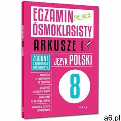 Egzamin ósmoklasisty - arkusze - język polski - Zespół redakcyjny Wydawnictwa GREG - książka (978837 - ogłoszenia A6.pl