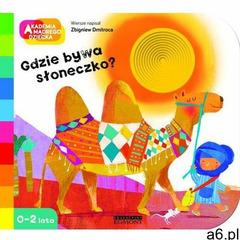 Akademia mądrego dziecka Gdzie bywa słoneczko - Wysyłka od 3,99 - porównuj ceny z wysyłką, Egmont - ogłoszenia A6.pl