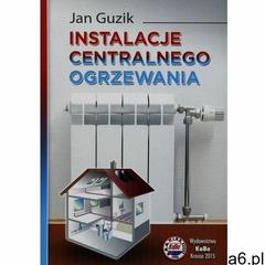 Instalacje centralnego ogrzewania (304 str.) - ogłoszenia A6.pl