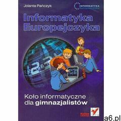 Informatyka Europejczyka Koło Informatyczne Dla Gimnazjalistów, Pańczyk, Jolanta - ogłoszenia A6.pl