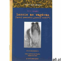 Dobre opracowanie. Lassie ze wzgórza (Lassie wróć!), Skrzat - ogłoszenia A6.pl