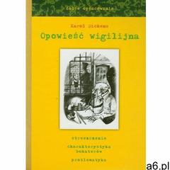 Opowieść Wigilijna Dobre Opracowanie, Dickens, Karol - ogłoszenia A6.pl