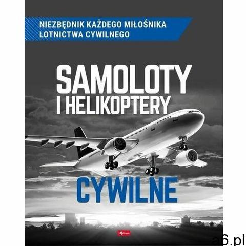Samoloty i helikoptery cywilne - suliński michał,kuroczycki mikołaj - 1