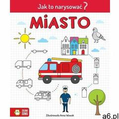 Jak to narysować? Miasto - null - książka (2021) - ogłoszenia A6.pl