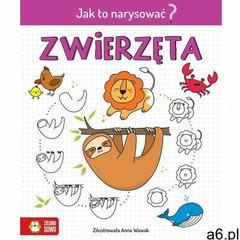 Jak to narysować? Zwierzęta - książka, Zielona Sowa - ogłoszenia A6.pl
