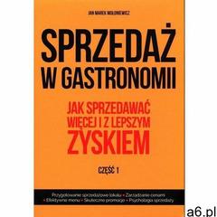 Sprzedaż w gastronomii cz.1 - Jan Marek Mołoniewicz - książka, oprawa broszurowa - ogłoszenia A6.pl
