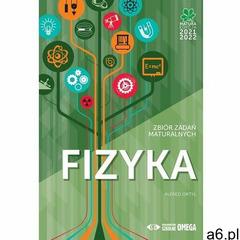Fizyka Matura 2021/22 Zbiór zadań maturalnych - Ortyl Alfred - książka (392 str.) - ogłoszenia A6.pl