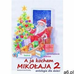 A ja kocham Mikołaja 2 - praca zbiorowa - książka (360 str.) - ogłoszenia A6.pl