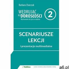 Wędrując ku dorosłości LO 2 scenariusz RUBIKON - Barbara Charczuk - książka, oprawa broszurowa - ogłoszenia A6.pl