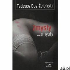 Zmysły... zmysły - Boy-Żeleński Tadeusz - książka (9788366704015) - ogłoszenia A6.pl