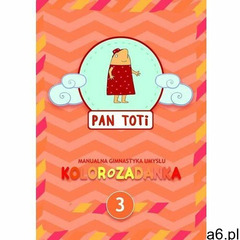 Pan Toti 3 Kolorozadanka - Sorn Gara - książka (9788395376863) - ogłoszenia A6.pl