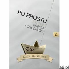 """Po prostu """"kazania"""" księdza Pogodnego - Ksiądz Pogodny, Ksiądz Pogodny - ogłoszenia A6.pl"""