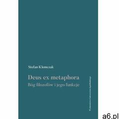 Deus ex metaphora Bóg filozofów i jego funkcje- bezpłatny odbiór zamówień w Krakowie (płatność gotów - ogłoszenia A6.pl