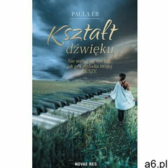 Kształt dźwięku, Paula Er - ogłoszenia A6.pl