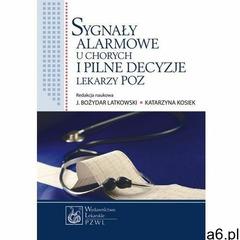 Sygnały alarmowe u chorych i pilne decyzje lekarzy POZ, PZWL - ogłoszenia A6.pl