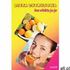 Dieta cytrusowa bez efektu jo-jo, Marta Frydryk - ogłoszenia A6.pl