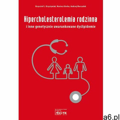 Hipercholesterolemia rodzinna i inne genetycznie uwarunkowane dyslipidemie - ogłoszenia A6.pl