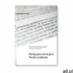 Medycyna narracyjna teoria i praktyka (2021) - ogłoszenia A6.pl