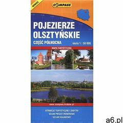 Pojezierze olsztyńskie część północna skala 1:50000 - Praca zbiorowa, praca zbiorowa - ogłoszenia A6.pl