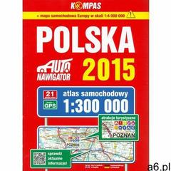 Polska Atlas samochodowy 1:300 000 Kompas, praca zbiorowa - ogłoszenia A6.pl