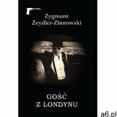 Gość z Londynu- bezpłatny odbiór zamówień w Krakowie (płatność gotówką lub kartą). (9788375656145) - ogłoszenia A6.pl