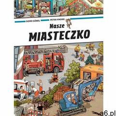 Nasze miasteczko- bezpłatny odbiór zamówień w Krakowie (płatność gotówką lub kartą). (14 str.) - ogłoszenia A6.pl