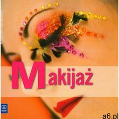 Makijaż- bezpłatny odbiór zamówień w Krakowie (płatność gotówką lub kartą). - ogłoszenia A6.pl