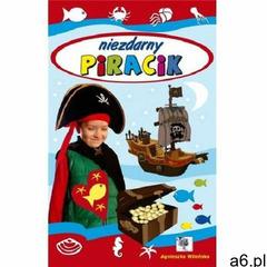 Niezdarny piracik- bezpłatny odbiór zamówień w Krakowie (płatność gotówką lub kartą). (9788365691293 - ogłoszenia A6.pl