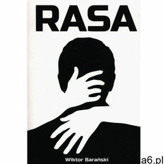 Rasa- bezpłatny odbiór zamówień w Krakowie (płatność gotówką lub kartą). (9788381592130) - ogłoszenia A6.pl