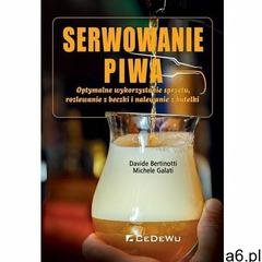 Serwowanie piwa - Jeśli zamówisz do 14:00, wyślemy tego samego dnia. (166 str.) - ogłoszenia A6.pl